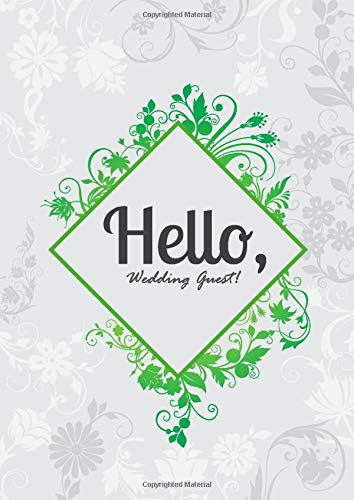 Hello, Wedding Guest: Mad Libs Fun Wedding Guest Book For Memorial Flower Design, 300 Guests