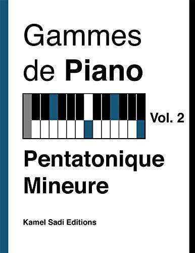 Gammes de Piano Vol. 2: Pentatonique Mineure