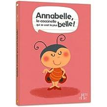 Annabelle, la coccinelle qui se croit la plus belle !