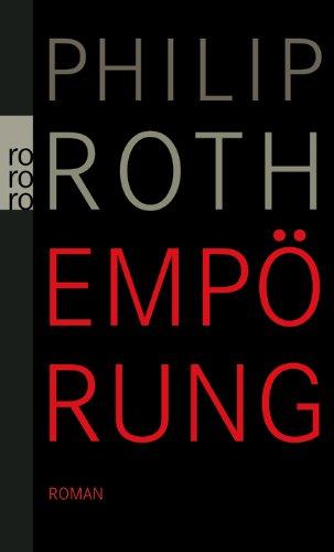 Buchseite und Rezensionen zu 'Empörung' von Philip Roth