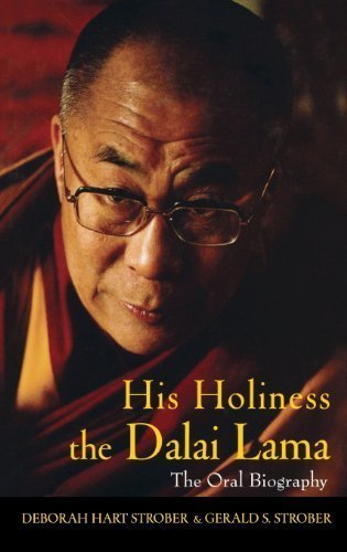 His Holiness the Dalai Lama: The Oral Biography 1st edition by Strober, Deborah Hart (2005) Hardcover