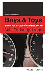 Boys & Toys Vol. 1: The beauty of speed (English Edition)