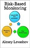 Risk-Based Monitoring (English Edition)