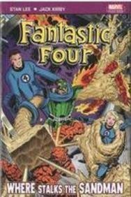 Fantastic Four : Where Stalks the Sandman (Fantastic Four): Where Stalks the Sandman (Fantastic Four) by Stan Lee (2007) Paperback