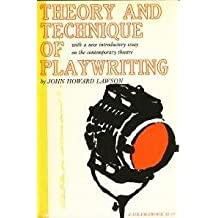 Theory and Technique of Playwriting, by John Howard, Lawson (1960-01-02)