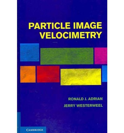 [ PARTICLE IMAGE VELOCIMETRY BY WESTERWEEL, JERRY](AUTHOR)HARDBACK