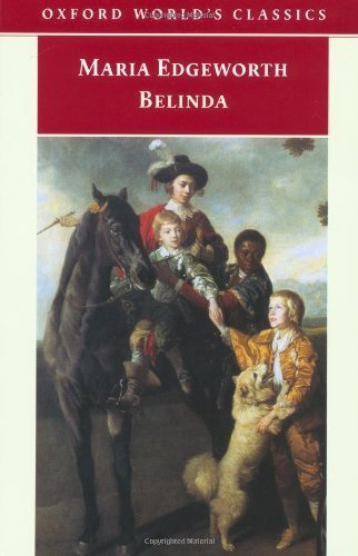 Belinda (Oxford World's Classics) by Maria Edgeworth (1999-08-19)