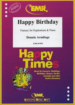 MARC REIFT ARMITAGE DENNIS - HAPPY BIRTHDAY - EUPHONIUM & PIANO Klassische Noten Tuba