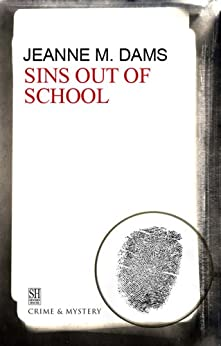 Sins Out of School (A Dorothy Martin Mystery) by [Dams, Jeanne M.]