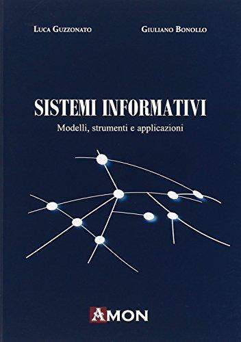Sistemi informativi. Modelli, strumenti e applicazioni