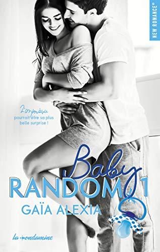 Baby random - tome 1 (New romance)
