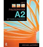 Scarica Libro Philosophy for A2 Unit 3 Key Themes in Philosophy 2008 AQA Syllabus Author Michael Lacewing published on October 2009 (PDF,EPUB,MOBI) Online Italiano Gratis
