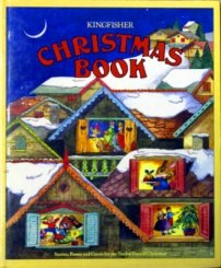Kingfisher Christmas Book: A Collection of Stories, Poems and Carols for the Twelve Days of Christmas
