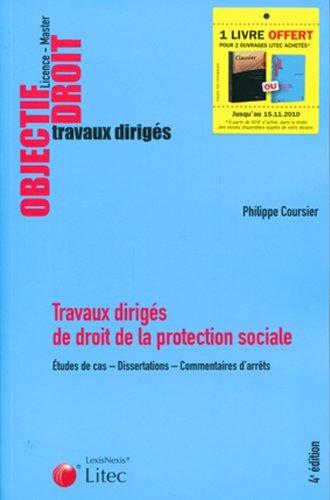 Travaux dirigés de droit de la protection sociale : Etudes de cas, Dissertations, Commentaires d'arrêts