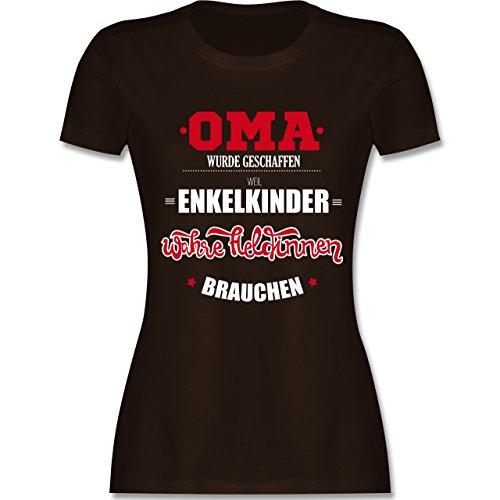 Shirtracer Oma - Oma Wurde Geschaffen - Damen T-Shirt Rundhals Braun