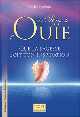 Le sens de l'ouïe - Que la sagesse soit ton inspiration