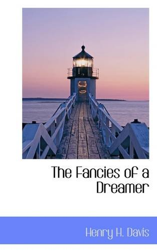 The Fancies of a Dreamer