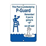 Vivityobert Pool is Protected P Guard Remember! No Peeing in Pool! Warnschilder aus Metall für Privateigentum, Gefahrenschild, 20,3 x 30,5 cm