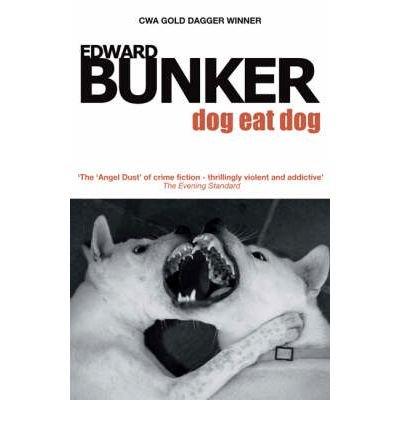 [(Dog Eat Dog)] [ By (author) Edward Bunker ] [February, 2008]