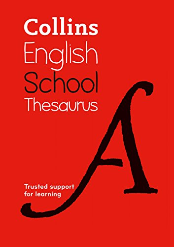 Collins school thesaurus: trusted support for learning por Collins Dictionaries
