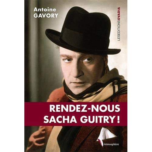 Rendez-nous Sacha Guitry !