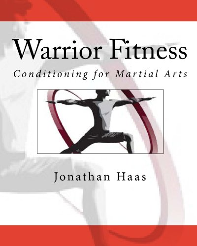Warrior Fitness: Conditioning for Martial Arts (English Edition)