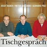 Gerhard Polt ´Tischgespräch´