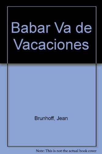 Babar Va de Vacaciones par Jean Brunhoff
