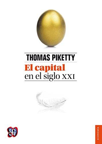 El capital en el siglo XXI (Obras De Economis) por Thomas Piketty