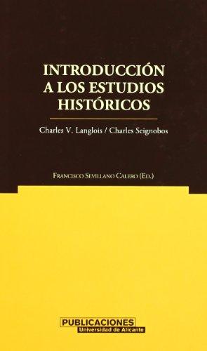 Introducción a los estudios históricos (Norte Crítico) por Charles-Victor Langlois