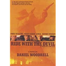 Ride with the Devil by Daniel Woodrell (1999-10-25)