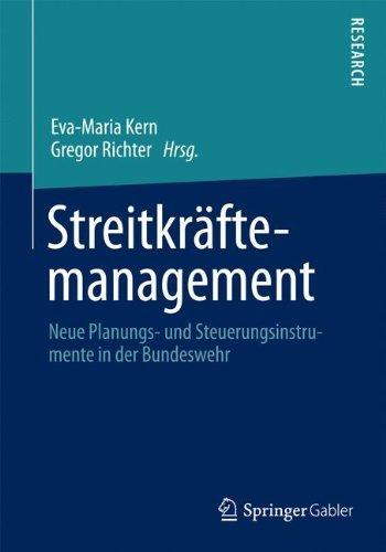 Streitkräftemanagement: Neue Planungs- und Steuerungsinstrumente in der Bundeswehr