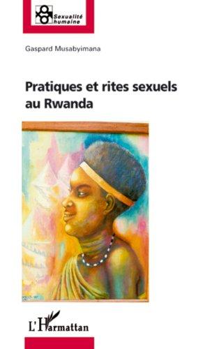Pratiques et rites sexuels au Rwanda (Sexualité humaine
