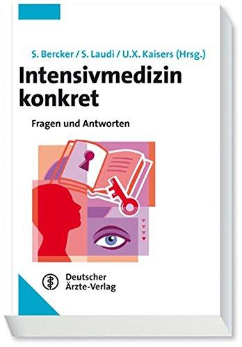 Intensivmedizin konkret: Fragen und Antworten