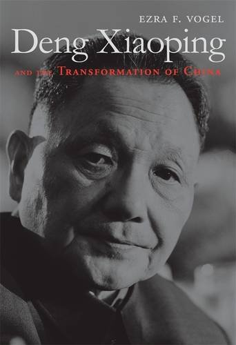 Deng Xiaoping and the Transformation of China por Ezra F. Vogel