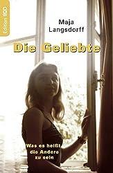 Die Geliebte by Maja Langsdorff (2005-10-17)
