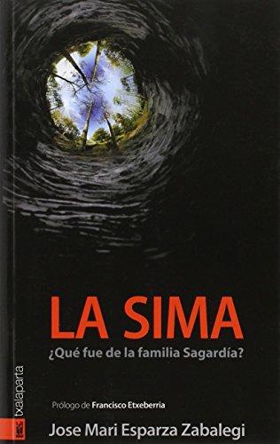 LA SIMA: ¿QUE FUE DE LA FAMILIA SAGARDIA? (ORREAGA)