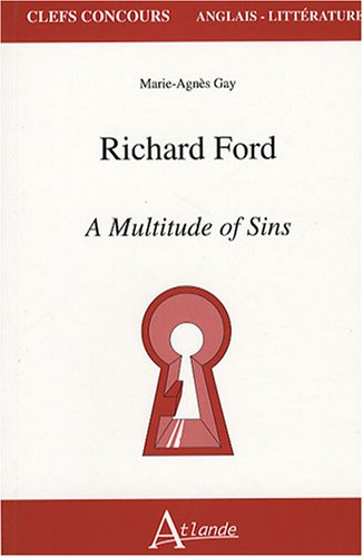 Richard Ford : A Multitude of Sins