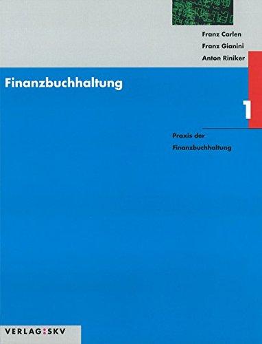 Finanzbuchhaltung / Praxis der Finanzbuchhaltung: Theorie und Aufgaben / Lösungen in 2 Bdn.
