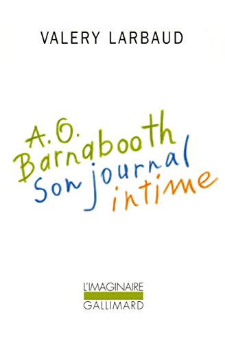 A. O. Barnabooth. Son journal intime (L'Imaginaire t. 98) par Valery Larbaud