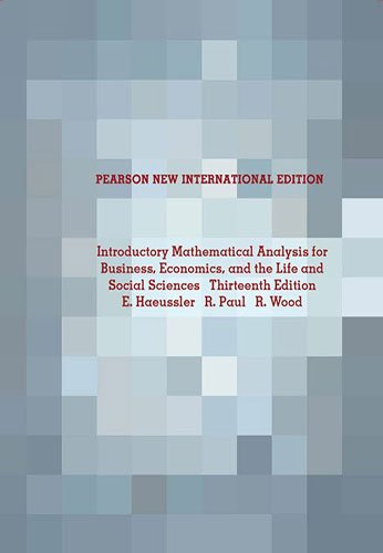 Introductory Mathematical Analysis for Business, Economics, and the Life and Social Sciences: Pearson New International Edition-