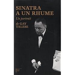 Sinatra a un rhume