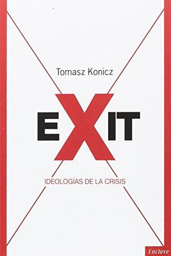 EXIT: Ideologías de la crisis (TANGENTES)