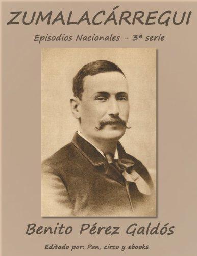 Zumalacárregui (Episodios nacionales) por Benito Pérez Galdós