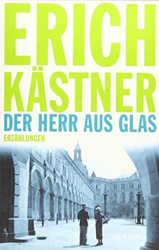 Der Herr aus Glas: Erzählungen