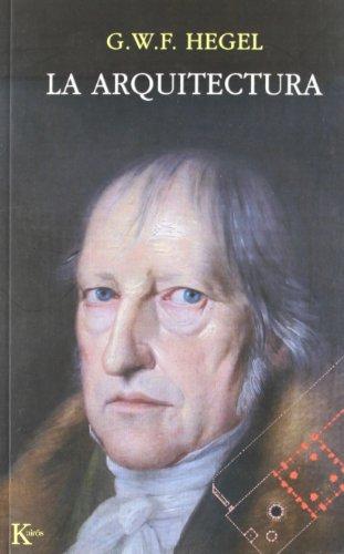 Descargar Libro La arquitectura (Ensayo) de G. W. F. Hegel