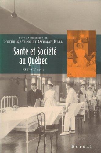 Santé et societe au Québec XIX siécle