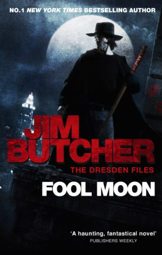 Fool Moon: The Dresden Files, Book Two: 2 (The Dresden Files series)