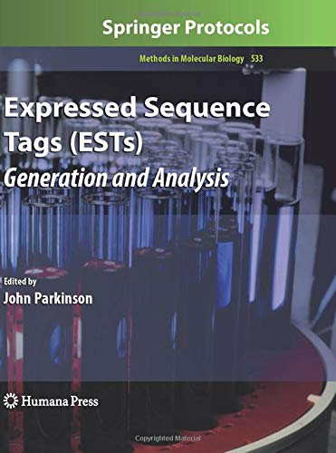 Expressed Sequence Tags (ESTs): Generation and Analysis (Methods in Molecular Biology, Band 533)