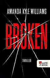 Broken (Profilerin Keye Street 2) (German Edition)